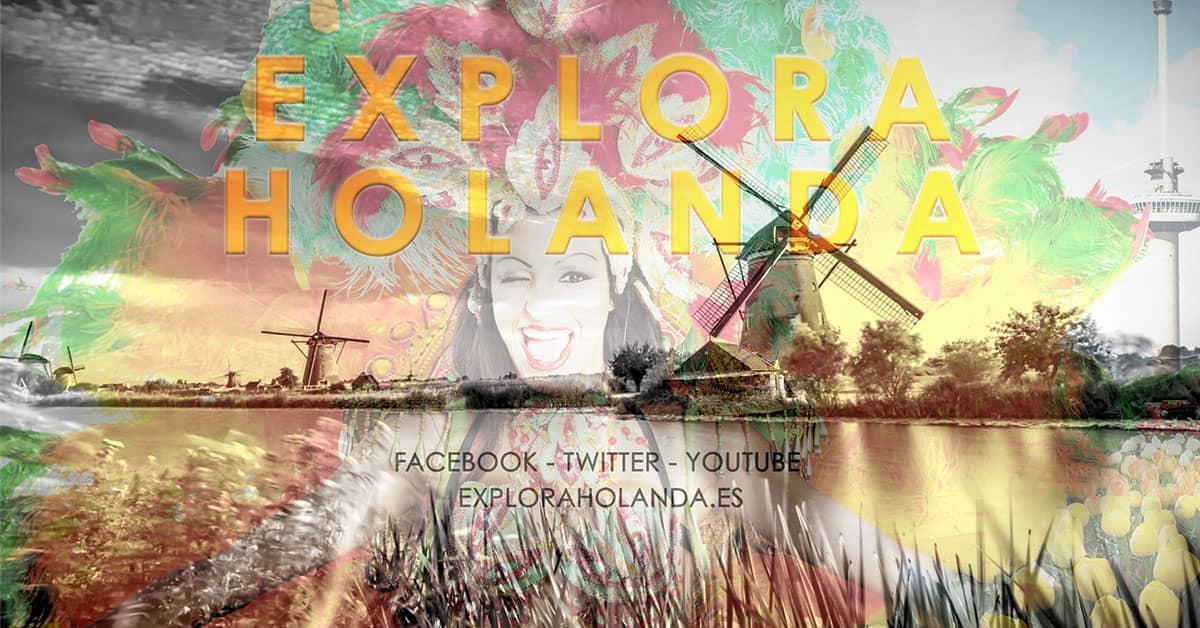 Blog Explora Holanda - Países Bajos