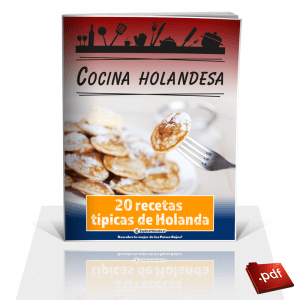 Cocina holandesa - 20 recetas de Holanda